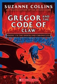 bokomslag Gregor And The Code Of Claw (The Underland Chronicles #5: New Edition)