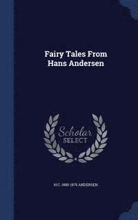 bokomslag Fairy Tales from Hans Andersen