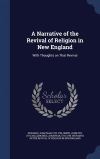 bokomslag A Narrative of the Revival of Religion in New England