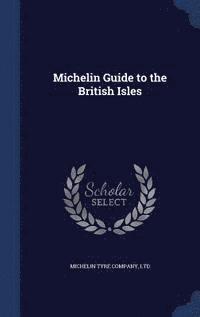 bokomslag Michelin Guide to the British Isles