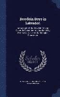 bokomslag Bowdoin Boys in Labrador.