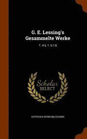 bokomslag G. E. Lessing's Gesammelte Werke