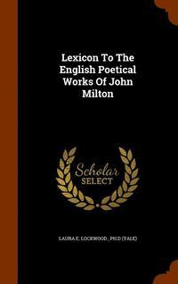 bokomslag Lexicon to the English Poetical Works of John Milton