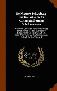 bokomslag de Nieuwe Schouburg Der Nederlantsche Kunstschilders En Schilderessen
