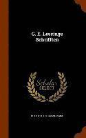 bokomslag G. E. Lessings Schrifften