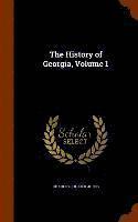 bokomslag The History of Georgia, Volume 1