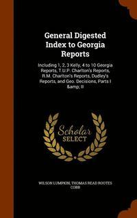bokomslag General Digested Index to Georgia Reports
