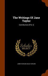 bokomslag The Writings of Jane Taylor