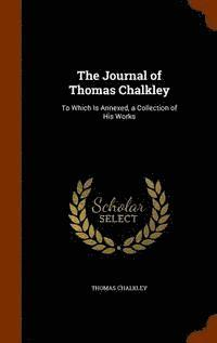 bokomslag The Journal of Thomas Chalkley