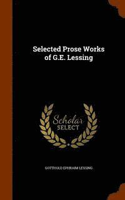 bokomslag Selected Prose Works of G.E. Lessing