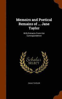 bokomslag Memoirs and Poetical Remains of ... Jane Taylor