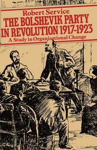 bokomslag The Bolshevik Party in Revolution