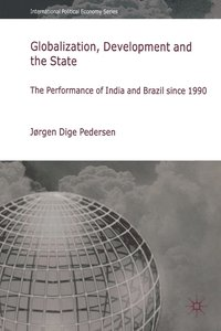 bokomslag Globalization, Development and The State
