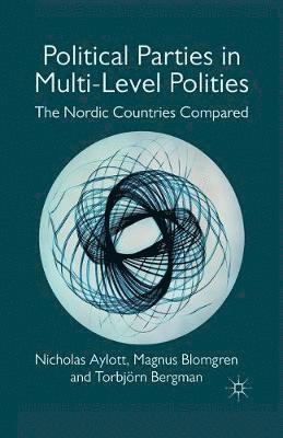 bokomslag Political Parties in Multi-Level Polities