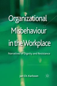 bokomslag Organizational Misbehaviour in the Workplace