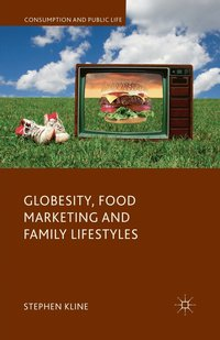 bokomslag Globesity, Food Marketing and Family Lifestyles
