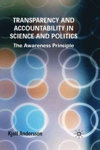 bokomslag Transparency and Accountability in Science and Politics