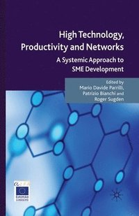 bokomslag High Technology, Productivity and Networks