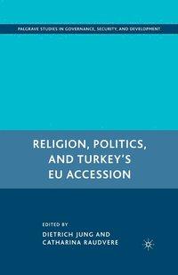bokomslag Religion, Politics, and Turkey's EU Accession