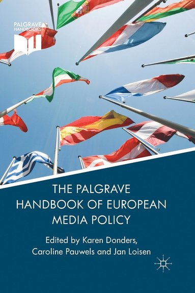 bokomslag Palgrave handbook of european media policy