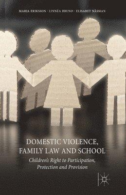 bokomslag Domestic Violence, Family Law and School