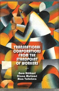 bokomslag Transnational Corporations from the Standpoint of Workers