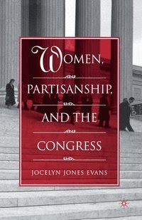 bokomslag Women, Partisanship, and the Congress
