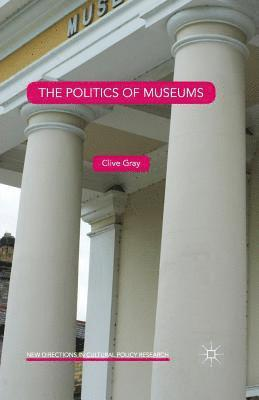 bokomslag The Politics of Museums