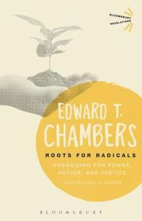 bokomslag Roots for Radicals: Organizing for Power, Action, and Justice