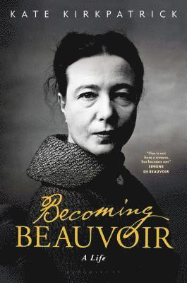 bokomslag Becoming Beauvoir: A Life