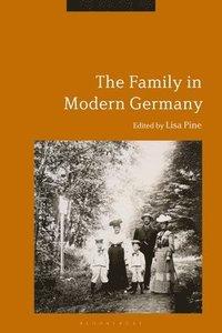 bokomslag The Family in Modern Germany