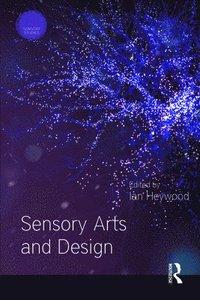bokomslag Sensory Arts and Design