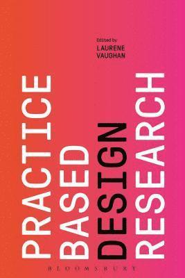 bokomslag Practice-based Design Research