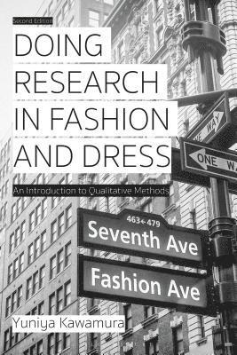 bokomslag Doing Research in Fashion and Dress: An Introduction to Qualitative Methods