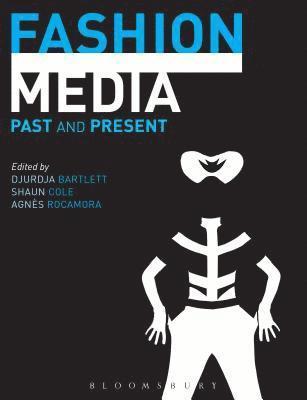 Fashion Media: Past and Present 1