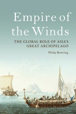 bokomslag Empire of the Winds: The Global Role of Asia's Great Archipelago