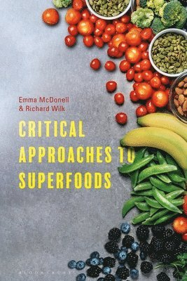 bokomslag Critical Approaches to Superfoods