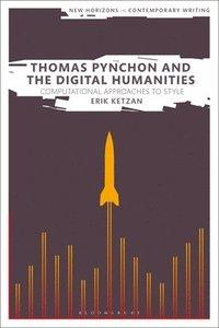bokomslag Thomas Pynchon and the Digital Humanities