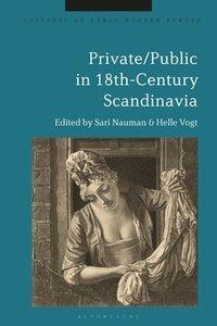 bokomslag Private/Public in 18th-Century Scandinavia
