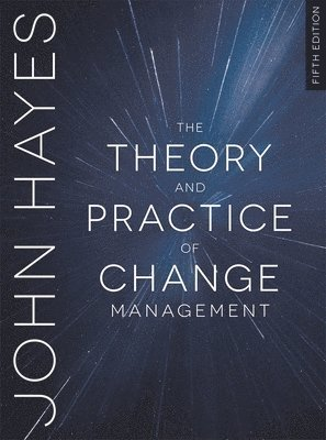 bokomslag The Theory and Practice of Change Management