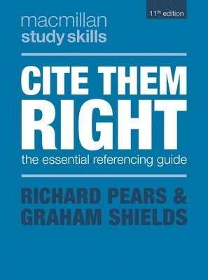 bokomslag Cite Them Right: The Essential Referencing Guide