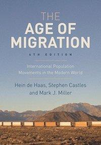 bokomslag The Age of Migration