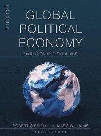 bokomslag Global Political Economy: Evolution and Dynamics