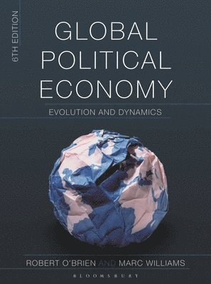 bokomslag Global Political Economy: Evolution and Dynamics