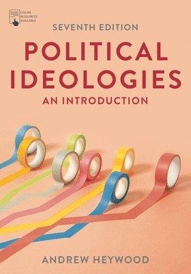 Political Ideologies: An Introduction 1