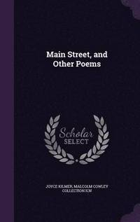 bokomslag Main Street, and Other Poems