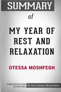 bokomslag Summary of My Year of Rest and Relaxation by Ottessa Moshfegh