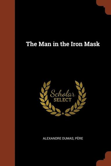bokomslag The Man in the Iron Mask
