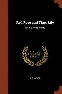 bokomslag Red Rose and Tiger Lily