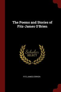 bokomslag The Poems and Stories of Fitz-James O'Brien